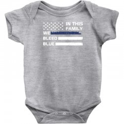 in this family we bleed blue funny Baby Bodysuit | Artistshot