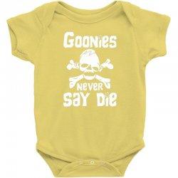 GOONIES NEVER Say DIE Baby Bodysuit | Artistshot