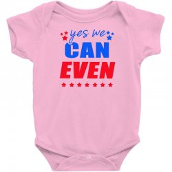 Yes We Can Even Baby Bodysuit | Artistshot