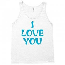 I Love You Tank Top | Artistshot