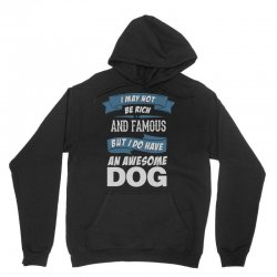 .... I Do Have An Awesome Dog Unisex Hoodie | Artistshot