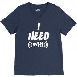 I Need Wi-Fi V-Neck Tee | Artistshot