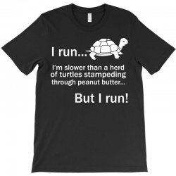 I Run T-Shirt | Artistshot