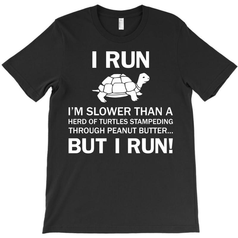 I Run T-shirt   Artistshot
