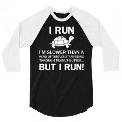 I Run 3/4 Sleeve Shirt   Artistshot