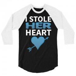 I Stole Her Heart 3/4 Sleeve Shirt | Artistshot