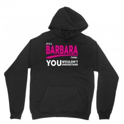 BARBARA thing you wouldn't understand Unisex Hoodie | Artistshot