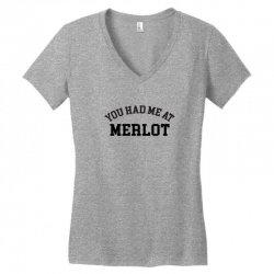 you had me at merlot Women's V-Neck T-Shirt | Artistshot