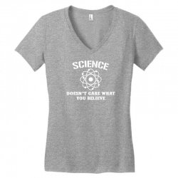 Science Doesn't Care What You Believe Women's V-Neck T-Shirt | Artistshot