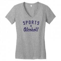 sports and alcohol! Women's V-Neck T-Shirt | Artistshot