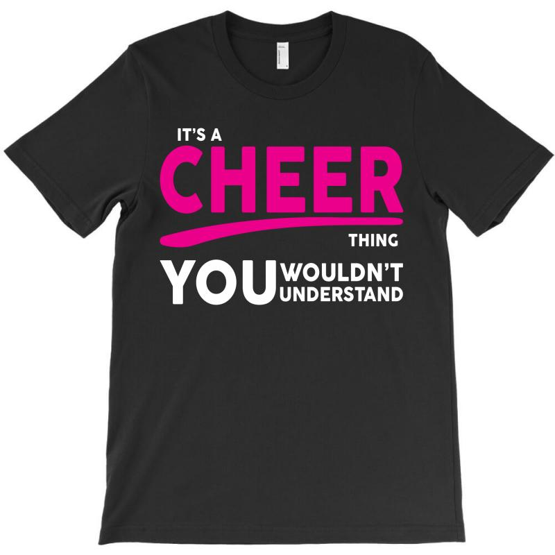 It's A Cheer Thing T-shirt | Artistshot