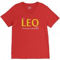 It's A Leo Thing V-Neck Tee | Artistshot