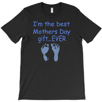 Best Mother Day Gift Ever T-shirt Designed By Suryanaagus