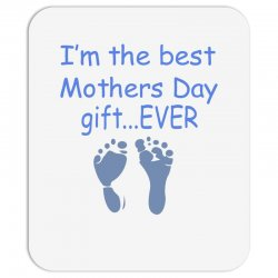 best mother day gift ever Mousepad   Artistshot