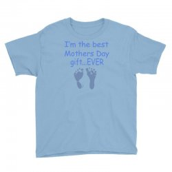 best mother day gift ever Youth Tee   Artistshot