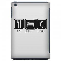 eat,sleep,golf iPad Mini Case | Artistshot