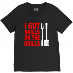 got skills on the grills apron V-Neck Tee | Artistshot