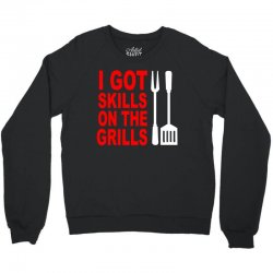 got skills on the grills apron Crewneck Sweatshirt | Artistshot