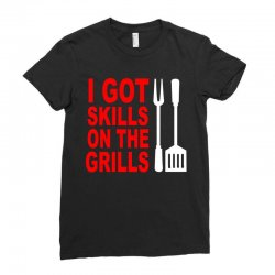 got skills on the grills apron Ladies Fitted T-Shirt | Artistshot