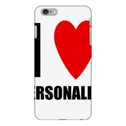 i love personalize iPhone 6 Plus/6s Plus Case | Artistshot
