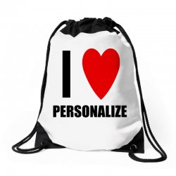 i love personalize Drawstring Bags | Artistshot