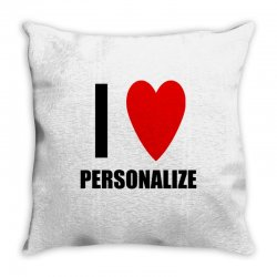 i love personalize Throw Pillow | Artistshot