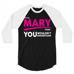 It's A Mary Thing 3/4 Sleeve Shirt | Artistshot