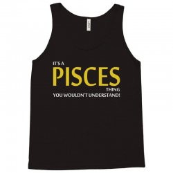 It's A Pisces Thing Tank Top | Artistshot