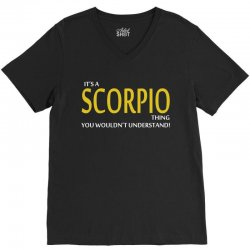It's A Scorpio Thing V-Neck Tee | Artistshot