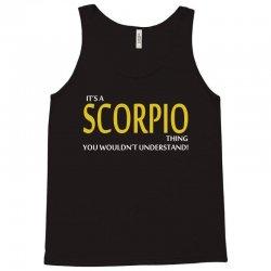 It's A Scorpio Thing Tank Top   Artistshot