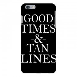 good times and tan lines iPhone 6 Plus/6s Plus Case | Artistshot