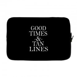 good times and tan lines Laptop sleeve | Artistshot
