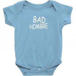 bad hombre Baby Bodysuit   Artistshot