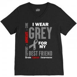I Wear Grey For My Best Friend (Brain Cancer Awareness) V-Neck Tee | Artistshot
