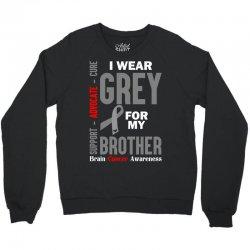 I Wear Grey For My Brother (Brain Cancer Awareness) Crewneck Sweatshirt | Artistshot
