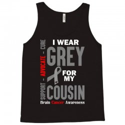 I Wear Grey For My Cousin (Brain Cancer Awareness) Tank Top | Artistshot