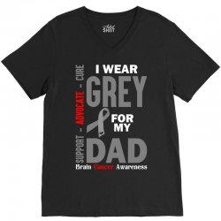 I Wear Grey For My Dad (Brain Cancer Awareness) V-Neck Tee   Artistshot