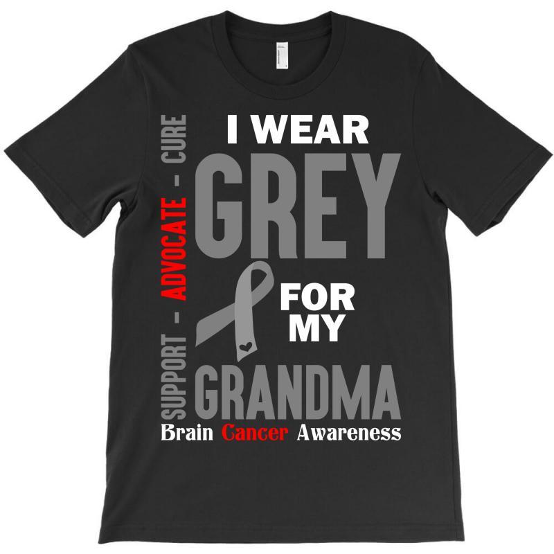I Wear Grey For My Grandma (brain Cancer Awareness) T-shirt | Artistshot