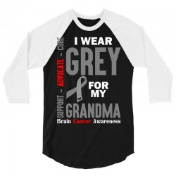 I Wear Grey For My Grandma (Brain Cancer Awareness) 3/4 Sleeve Shirt | Artistshot