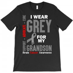 I Wear Grey For My Grandson (Brain Cancer Awareness) T-Shirt | Artistshot