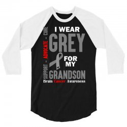I Wear Grey For My Grandson (Brain Cancer Awareness) 3/4 Sleeve Shirt | Artistshot