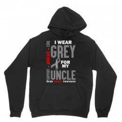 I Wear Grey For My Uncle (Brain Cancer Awareness) Unisex Hoodie | Artistshot