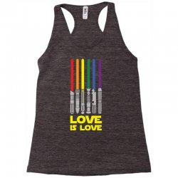 Lightsaber Rainbow - Love Is Love Racerback Tank | Artistshot