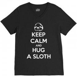 Keep Calm And Hug A Sloth V-Neck Tee | Artistshot