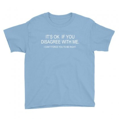 Disagree With Me Youth Tee Designed By Megaagustina