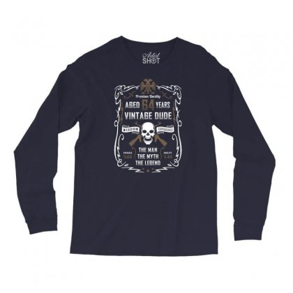 Aged 64 Years Vintage Dude Long Sleeve Shirts Designed By Tshiart