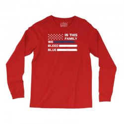 in this family we bleed blue funny Long Sleeve Shirts | Artistshot