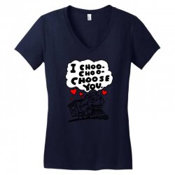 i choo choo choose you Women's V-Neck T-Shirt | Artistshot
