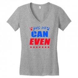 Yes We Can Even Women's V-Neck T-Shirt | Artistshot