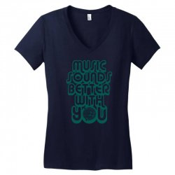 music sounds better with you Women's V-Neck T-Shirt | Artistshot